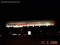 Dover Western Docks hoverport - Hoverspeed logo lit up on the gantry spanning the entry-exit lanes (James Rowson)